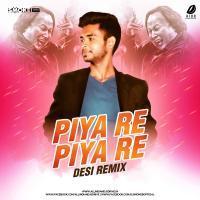 Piya Re Piya Re - Remix - DJ Smoke B Banner