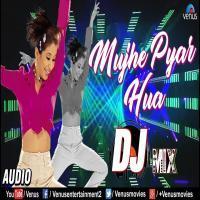 Mujhe Pyar Hua (Tapori Mix) Dj Nigam X Dj Rahul X Dj Tuna Banner