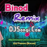 Binod Binod Dj Song (Binod is Not Binod without Binod) DJ Tanmay Remix Banner