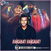 Rangabati Gotro Dj Song (EDM Tapori) Dj Choton Banner