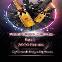 Matal Dance Mashup Part 1 (Hard Bass Mix) Dj Ganesh Roy n Dj Arvin Banner