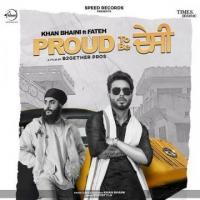 Proud To Be Desi Khan Bhaini Mp3 Download Banner