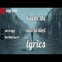 Kachi Thi Aas Ki Dori (Koi Dard Na Janey Mera) Mp3 Song Download Banner