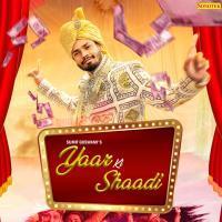 Aaj Mere Yaar Ki Shaadi (Sumit Goswami) Mp3 Song Download Banner