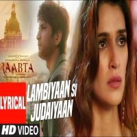 Badi Lambiyan Si Judaiyan (Raabta) Mp3 Song Download Banner