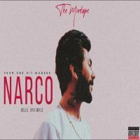 Narco - Bella And Byg Smyle Mp3 Song Download Banner