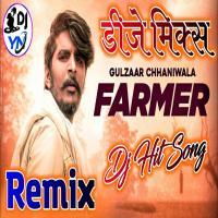 Farmer - Gulzaar Chhaniwala DJ Remix Song Download Banner