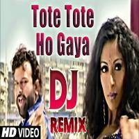 Tote Tote Ho Gaya Dil (Kangan Kangan Na Kar Yaar) Dj Remix Song Download Banner