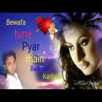 Bewafa Tune Pyar Mai Badnam Dj Remix Song Download Banner