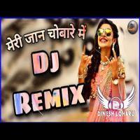 Meri Jaan Chobare Mein DJ Remix Song Download Banner