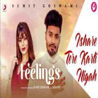 Ishare Tere Karti Nigah (Feelings) Mp3 Song Download Banner