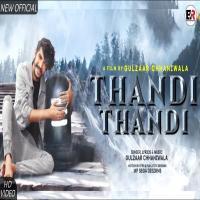 Thandi Thandi (Gulzaar Chhaniwala) DJ Remix Song Download Banner
