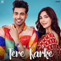 Tere Karke - Guri Dj Remix Mp3 Song Download Banner