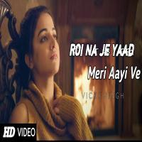 Roi Na Jo Yaad Meri Aayi Ve Tik Tok Dj Remix Mix By Dj Ashish Banner
