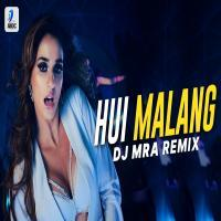 Hui Malang (Dj Song) Remix By DJ MRA Banner