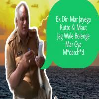 Ek Din Mar Jayega Kutte Ki Maut (Dj Song) Remix By Dj Dalal London Banner