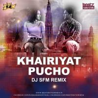 Khairiyat pucho (Dj Song) Remix by DJ SFM Banner