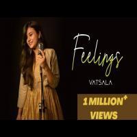 Feelings (Female Version) Vatsala Pagalworld Banner