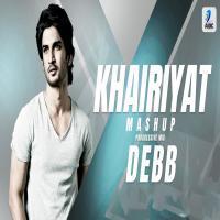 Khairiyat Mashup Dj Song (Progressive Mix) Remix By Debb Banner