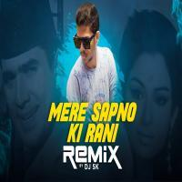 Mere Sapno Ki Rani Dj Song Remix by DJ SK Banner