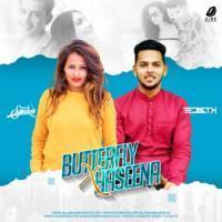 Butterfly vs Haseena Dj Remix DJ Mehak Smoker x DJ Tejas TK Banner