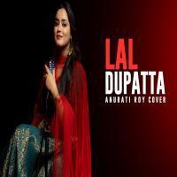 Lal Dupatta (Cover) Anurati Roy Banner