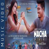 Nacha Firi (Mahesh Kafle n Melina Rai) Banner