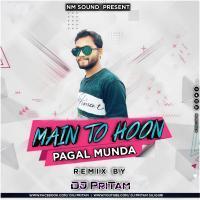 Main To Hoon Pagal Munda Fully Dance Mix Dj PriTam Banner