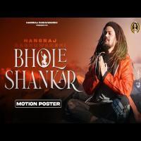 Bhole Shankar - Hansraj Raghuwanshi Banner