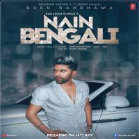 Nain Bengali - Guru Randhawa Banner