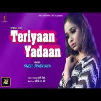 Teriyaan Yadaan - Sneh Upadhaya Banner