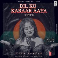 Dil Ko Karaar Aaya Reprise - Neha Kakkar Banner