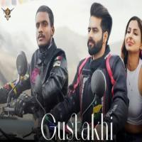 Gustakhi - Kaka Ft Amarinder Banner